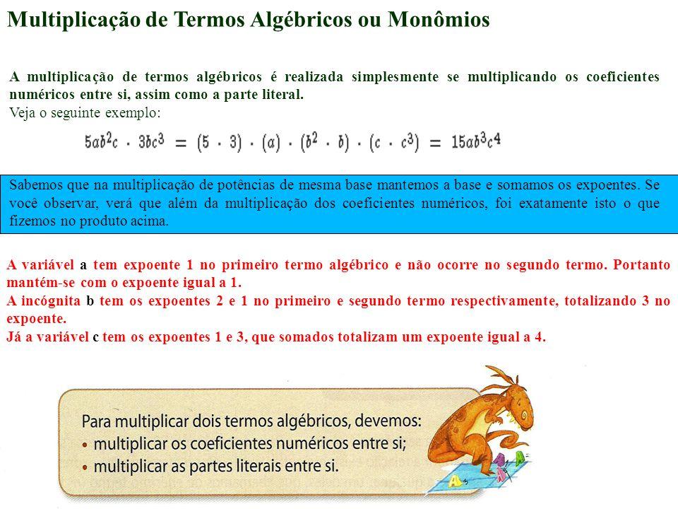 Multiplicação de Termos Algébricos ou Monômios