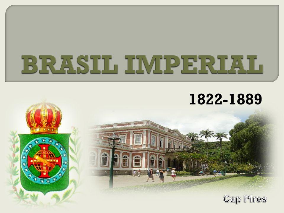 BRASIL IMPERIAL 1822-1889 Cap Pires