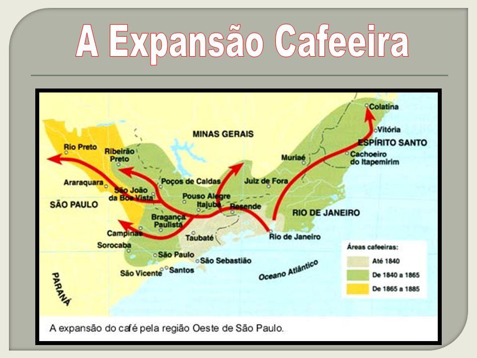 A Expansão Cafeeira