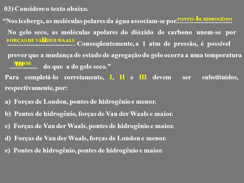 03) Considere o texto abaixo.