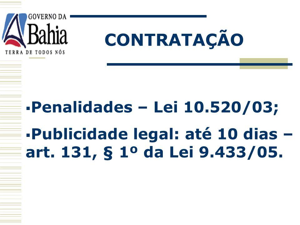 CONTRATAÇÃO Penalidades – Lei 10.520/03;