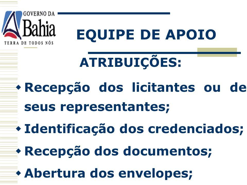 EQUIPE DE APOIO ATRIBUIÇÕES: