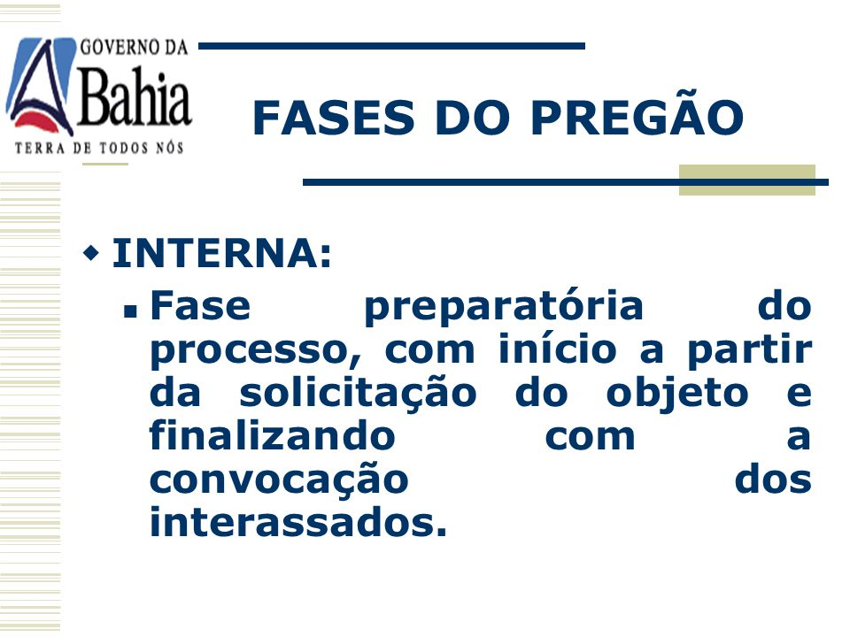 FASES DO PREGÃO INTERNA: