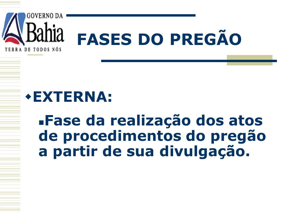 FASES DO PREGÃO EXTERNA: