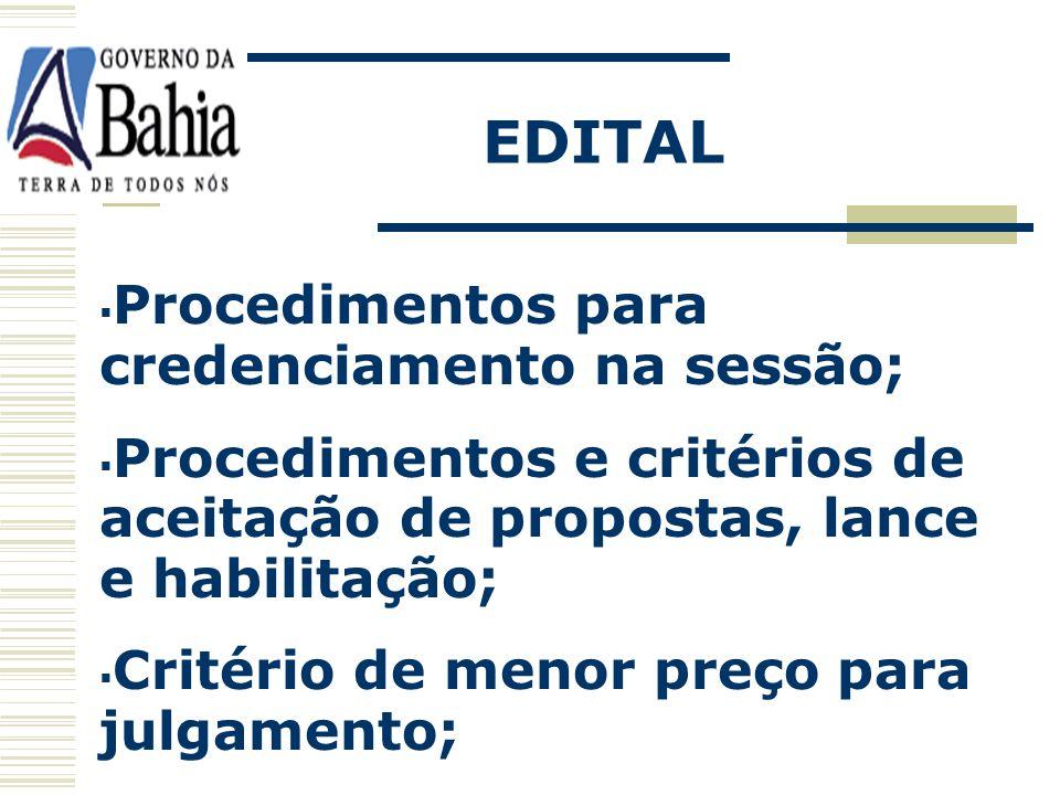 EDITAL Procedimentos para credenciamento na sessão;