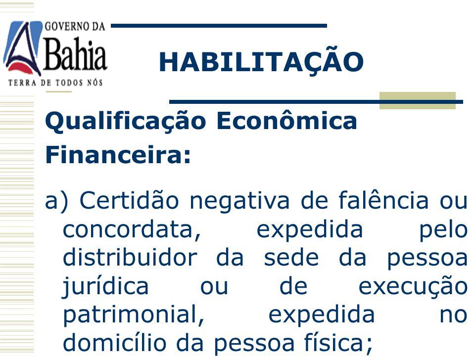 HABILITAÇÃO Qualificação Econômica Financeira:
