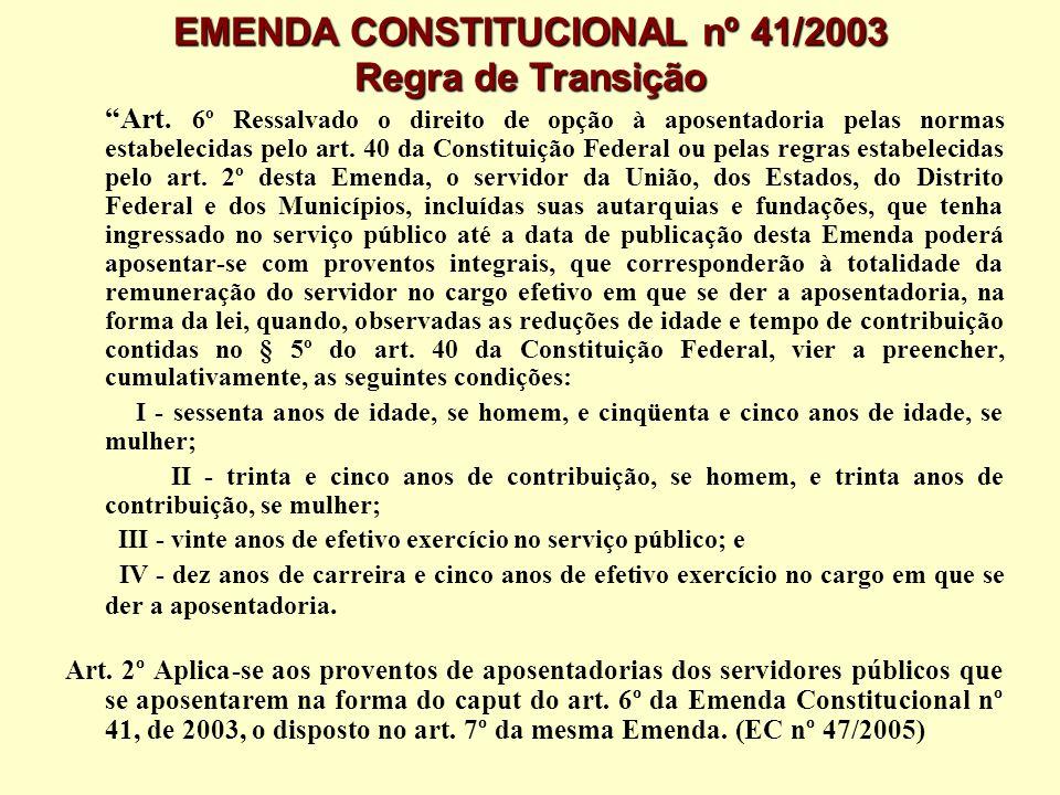 EMENDA CONSTITUCIONAL nº 41/2003 Regra de Transição