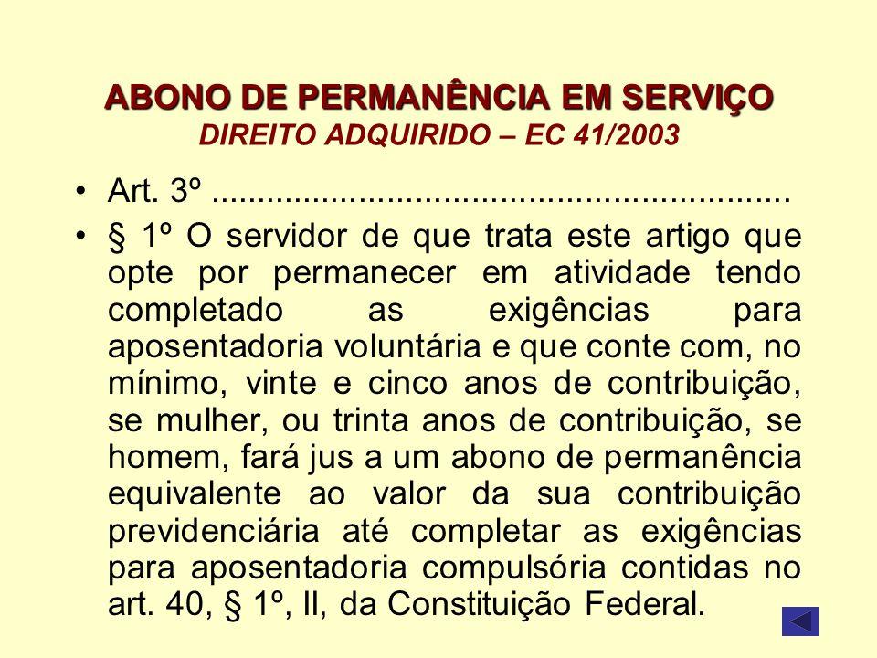 ABONO DE PERMANÊNCIA EM SERVIÇO DIREITO ADQUIRIDO – EC 41/2003