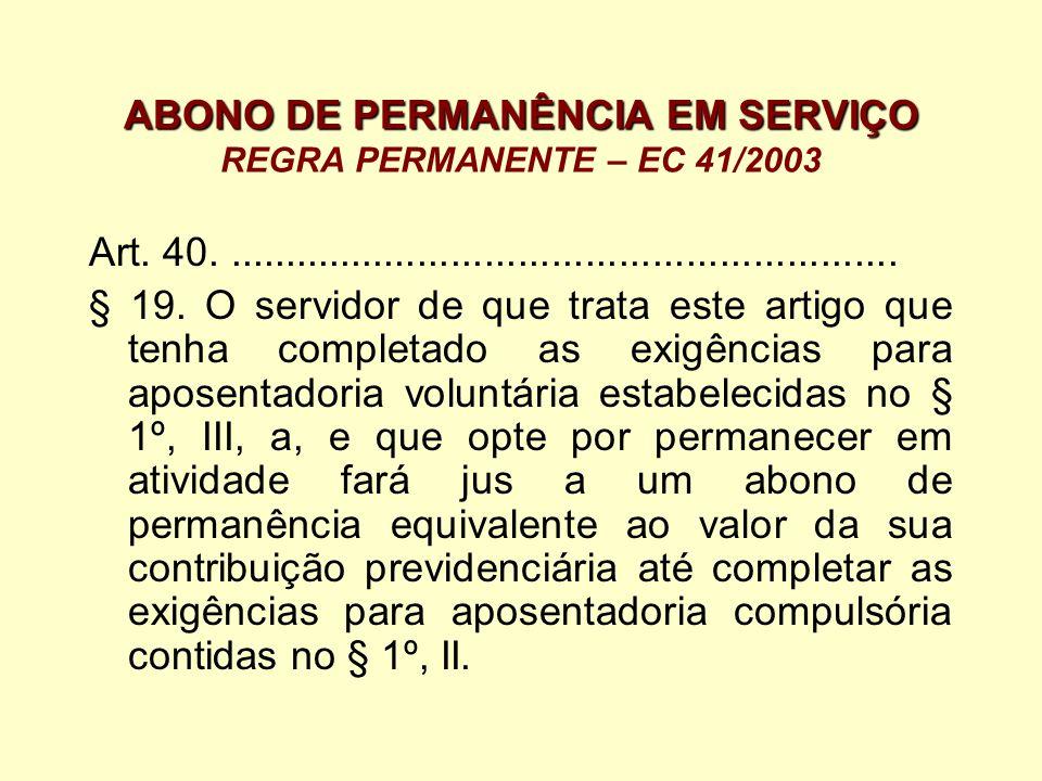 ABONO DE PERMANÊNCIA EM SERVIÇO REGRA PERMANENTE – EC 41/2003
