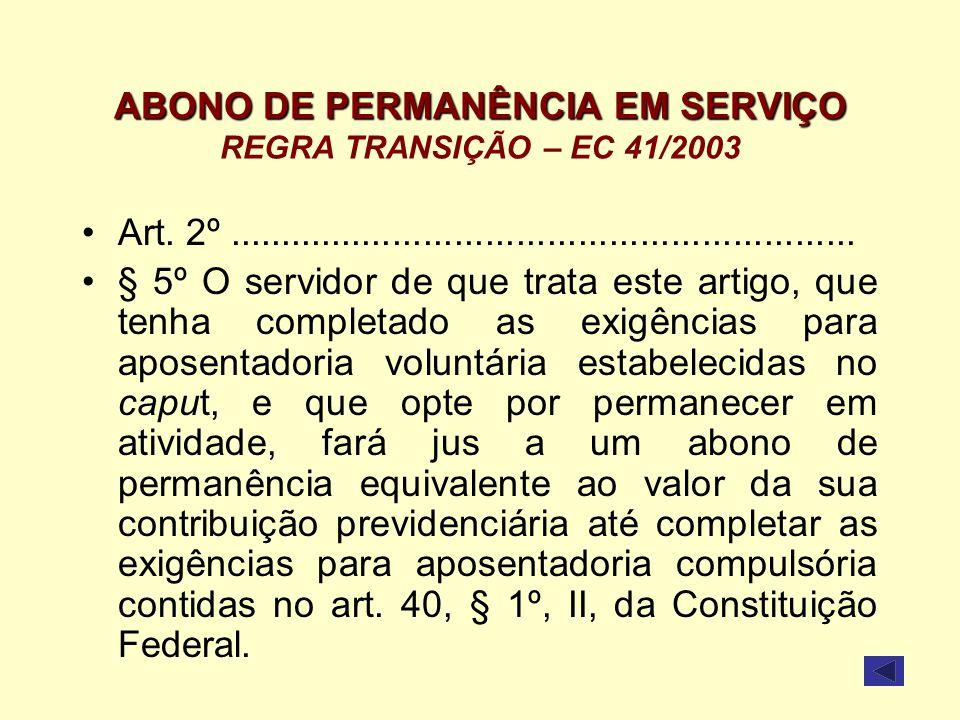 ABONO DE PERMANÊNCIA EM SERVIÇO REGRA TRANSIÇÃO – EC 41/2003