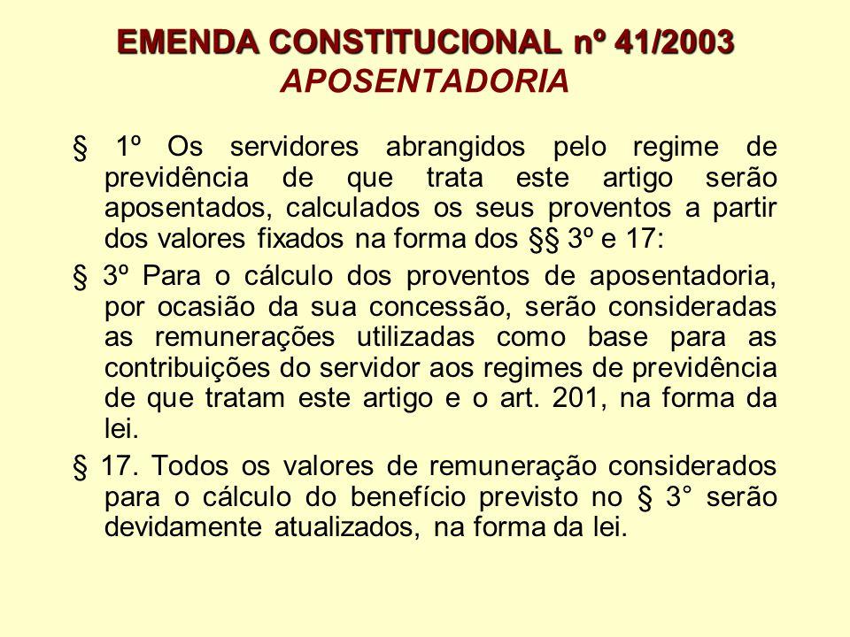 EMENDA CONSTITUCIONAL nº 41/2003 APOSENTADORIA