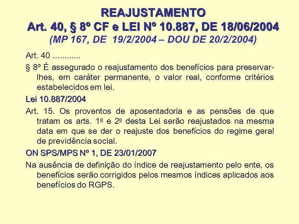 REAJUSTAMENTO Art. 40, § 8º CF e LEI Nº 10