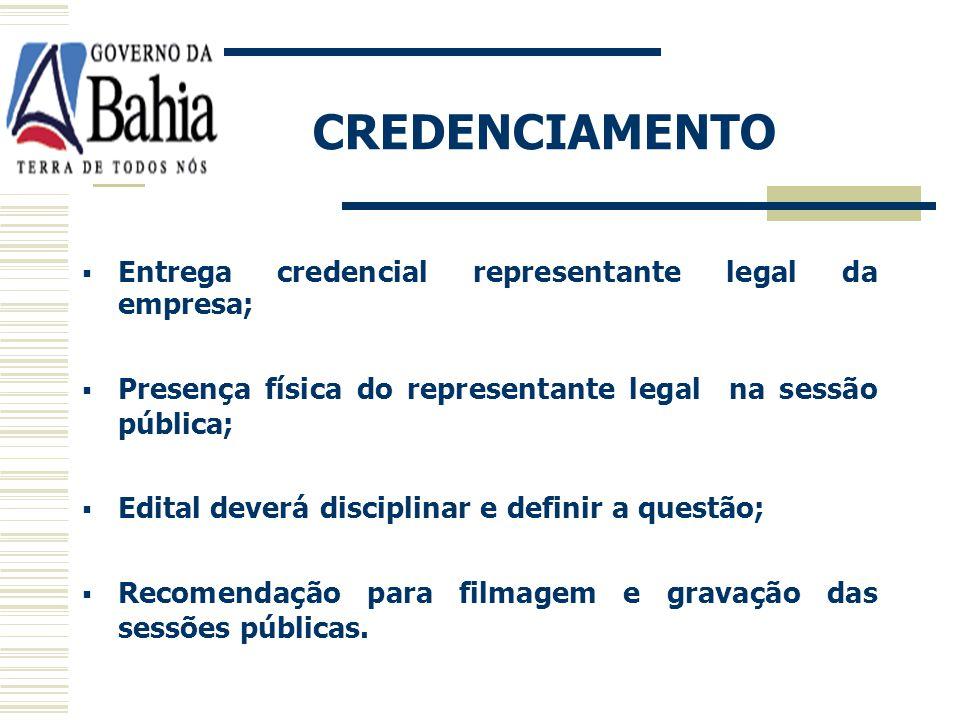 CREDENCIAMENTO Entrega credencial representante legal da empresa;