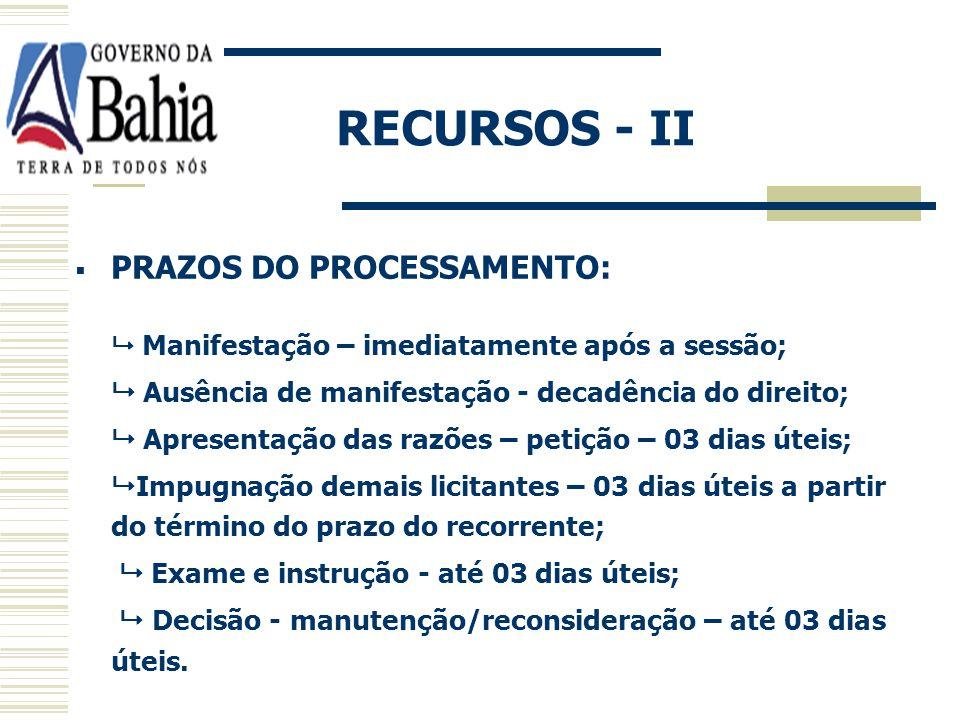 RECURSOS - II PRAZOS DO PROCESSAMENTO: