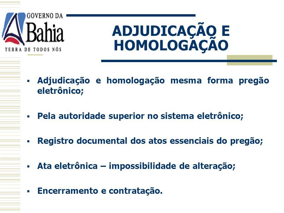 ADJUDICAÇÃO E HOMOLOGAÇÃO
