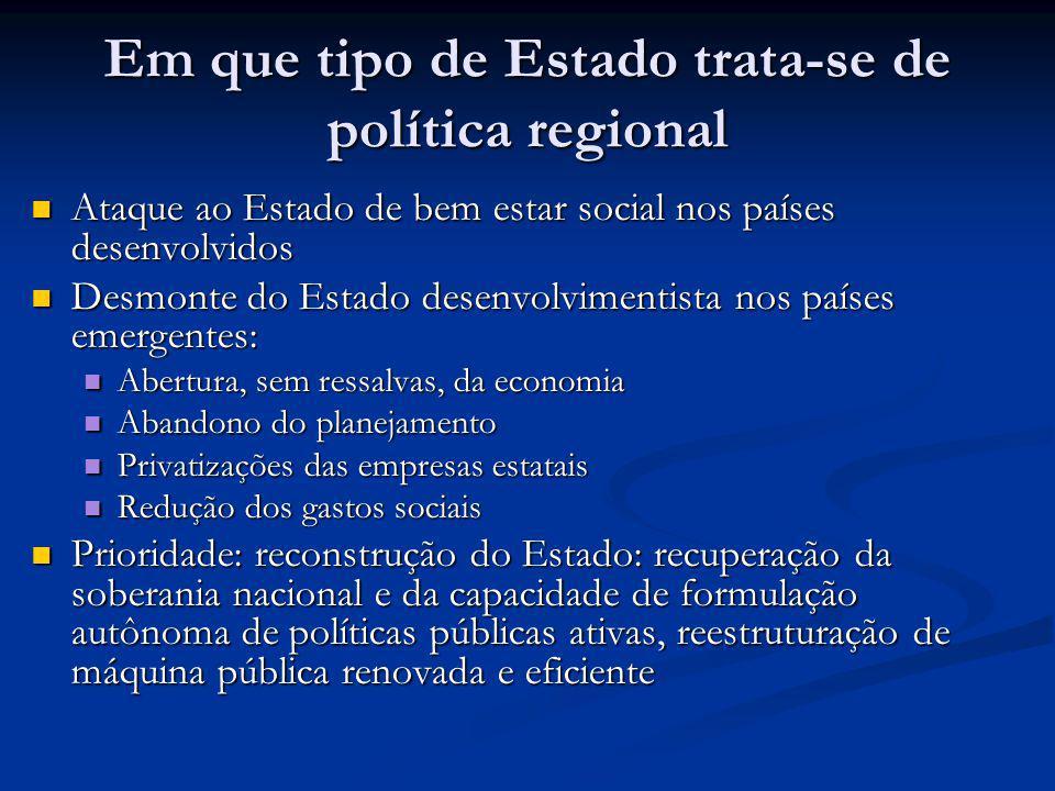 Em que tipo de Estado trata-se de política regional