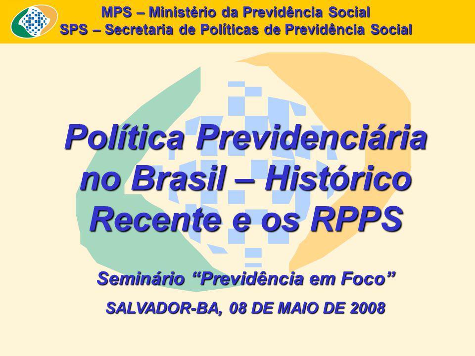 Política Previdenciária no Brasil – Histórico Recente e os RPPS