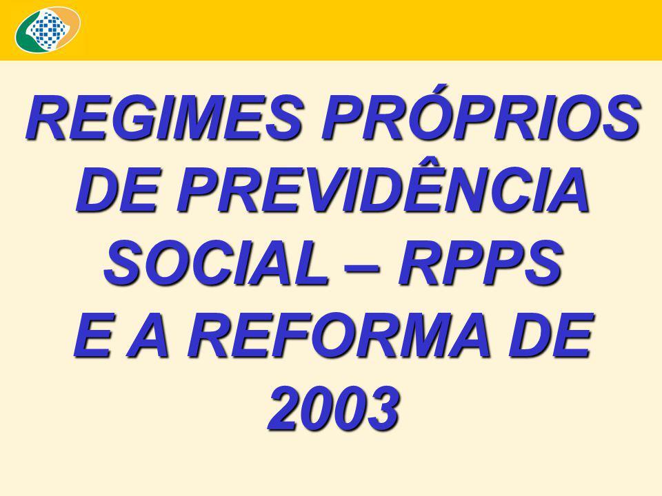 REGIMES PRÓPRIOS DE PREVIDÊNCIA SOCIAL – RPPS