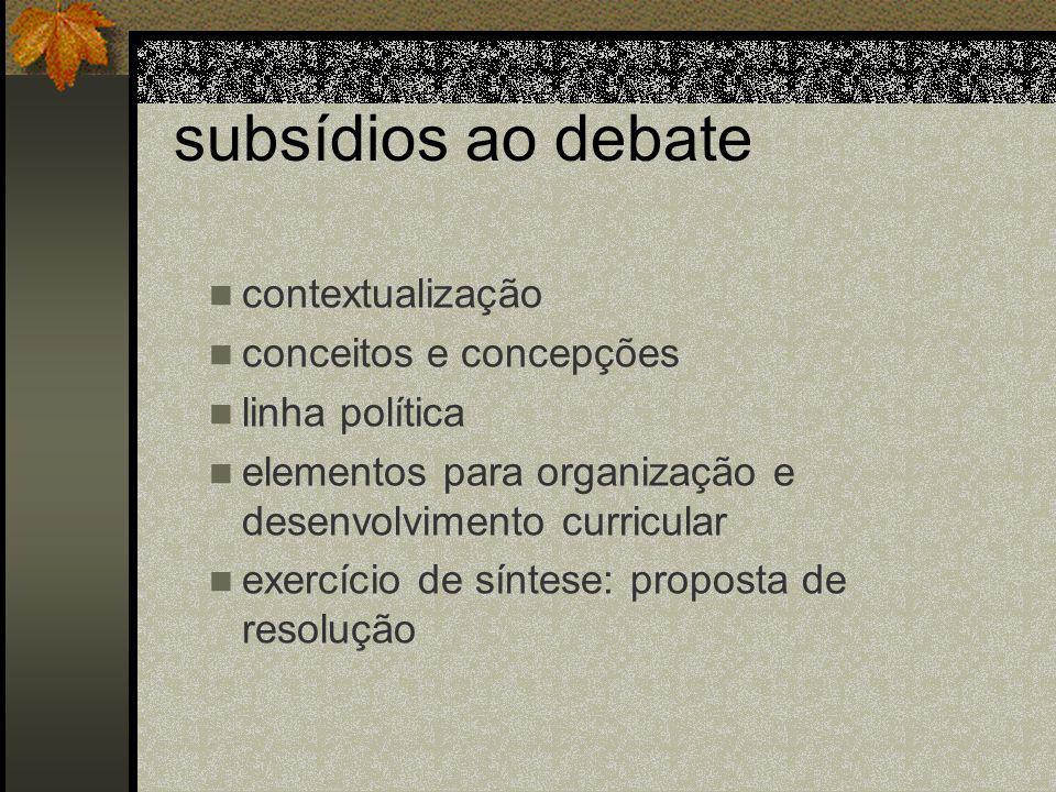 subsídios ao debate contextualização conceitos e concepções
