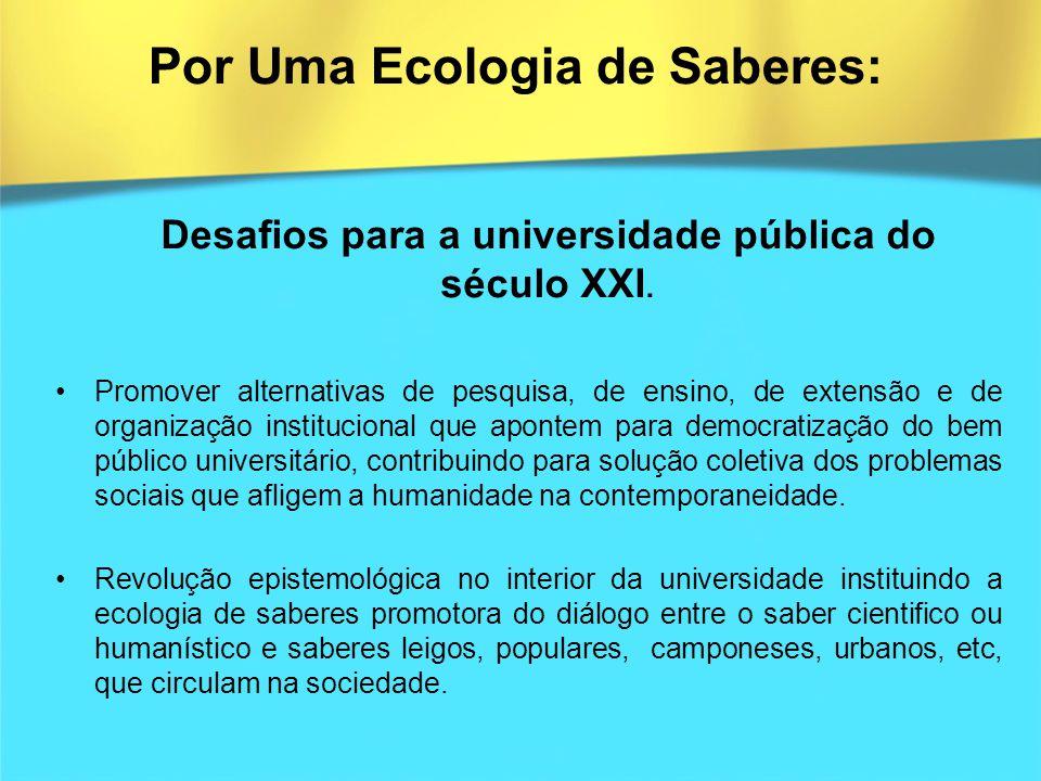 Por Uma Ecologia de Saberes: