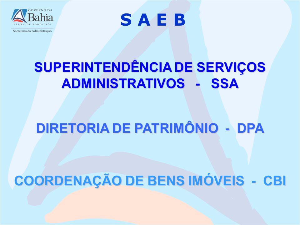 S A E B SUPERINTENDÊNCIA DE SERVIÇOS ADMINISTRATIVOS - SSA
