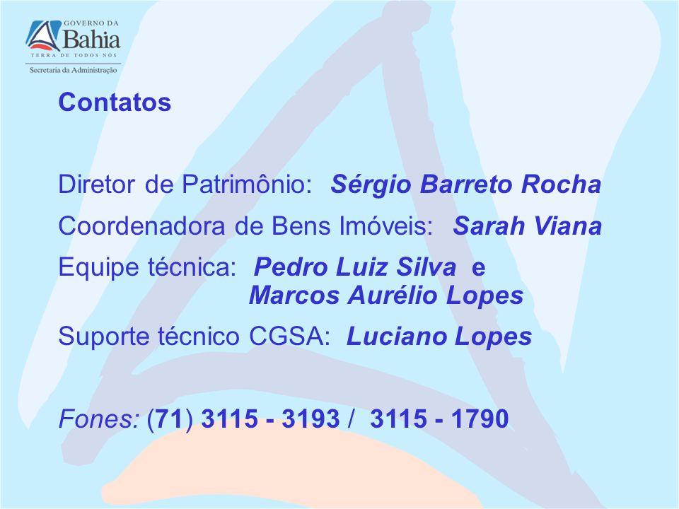 Contatos Diretor de Patrimônio: Sérgio Barreto Rocha. Coordenadora de Bens Imóveis: Sarah Viana.
