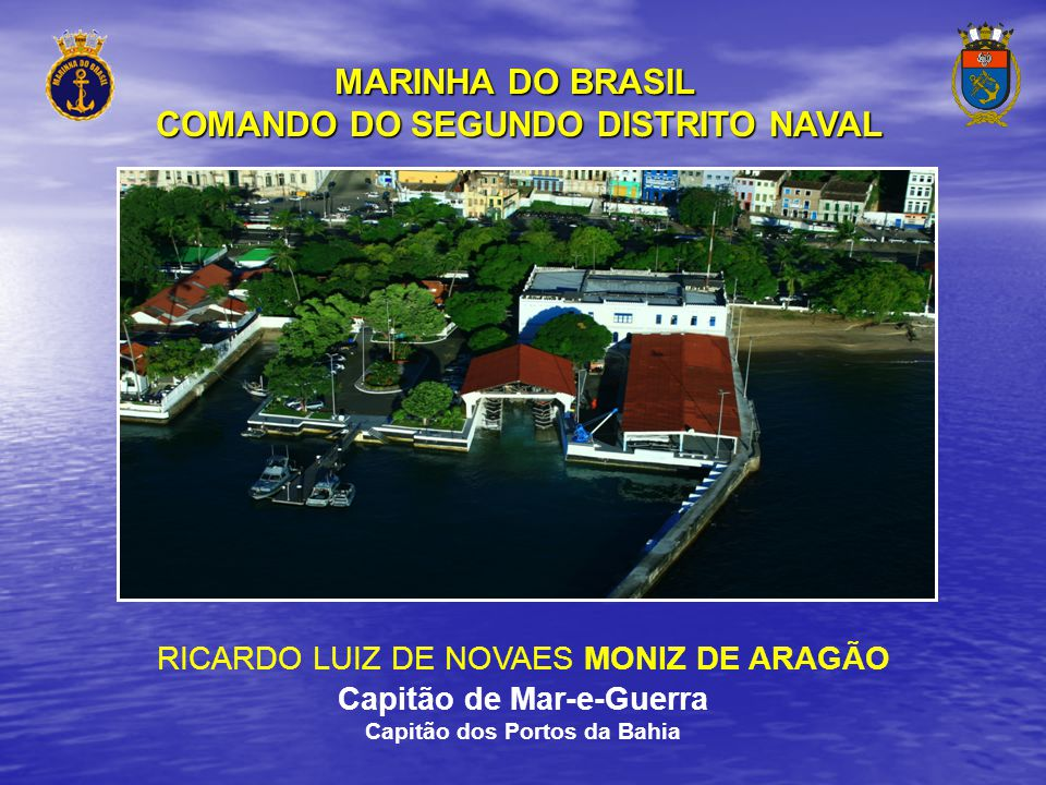 MARINHA DO BRASIL COMANDO DO SEGUNDO DISTRITO NAVAL