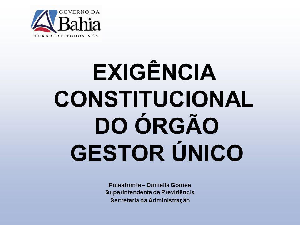EXIGÊNCIA CONSTITUCIONAL DO ÓRGÃO GESTOR ÚNICO