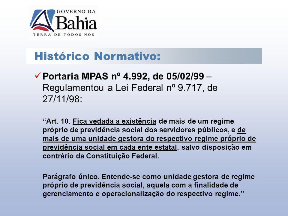 Histórico Normativo: Portaria MPAS nº 4.992, de 05/02/99 – Regulamentou a Lei Federal nº 9.717, de 27/11/98:
