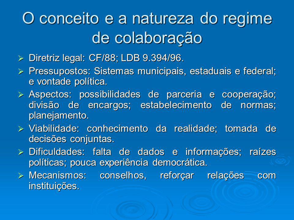 O conceito e a natureza do regime de colaboração