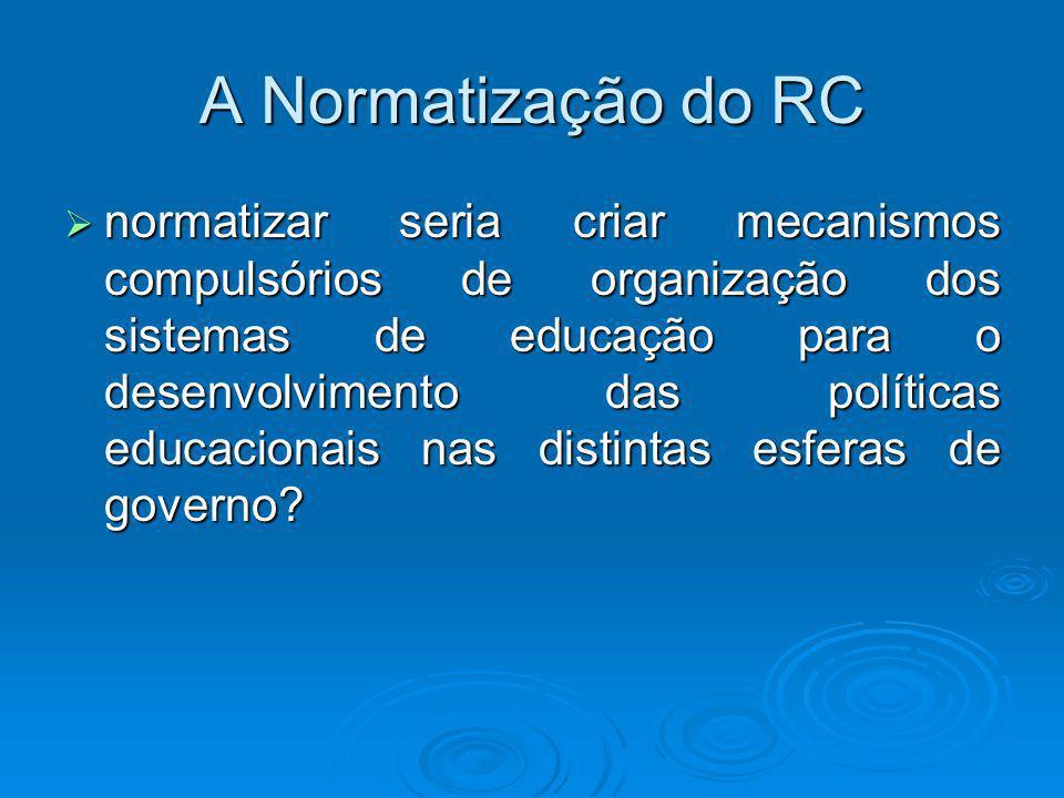A Normatização do RC
