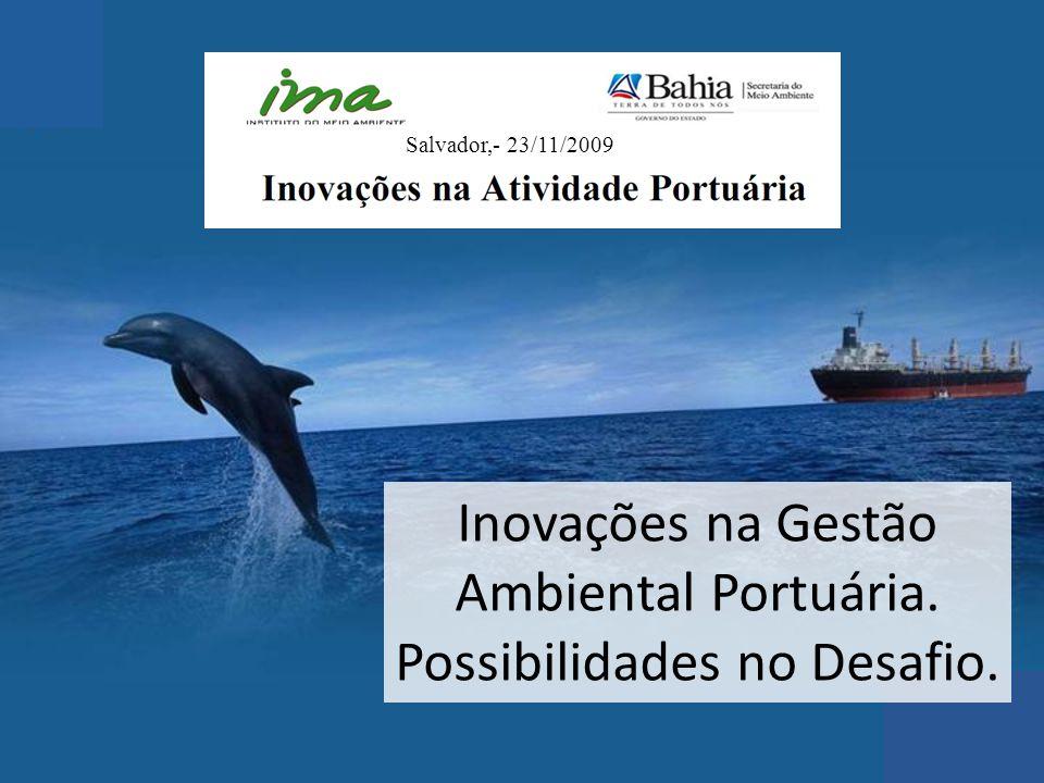 Inovações na Gestão Ambiental Portuária. Possibilidades no Desafio.