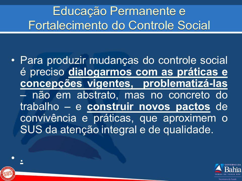 Educação Permanente e Fortalecimento do Controle Social