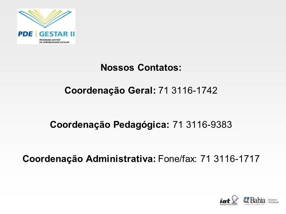 Coordenação Pedagógica: 71 3116-9383