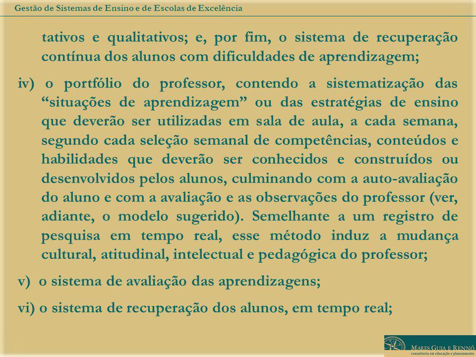 v) o sistema de avaliação das aprendizagens;