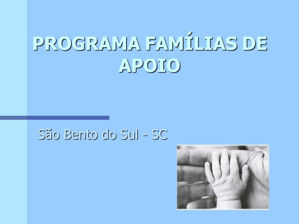 PROGRAMA FAMÍLIAS DE APOIO