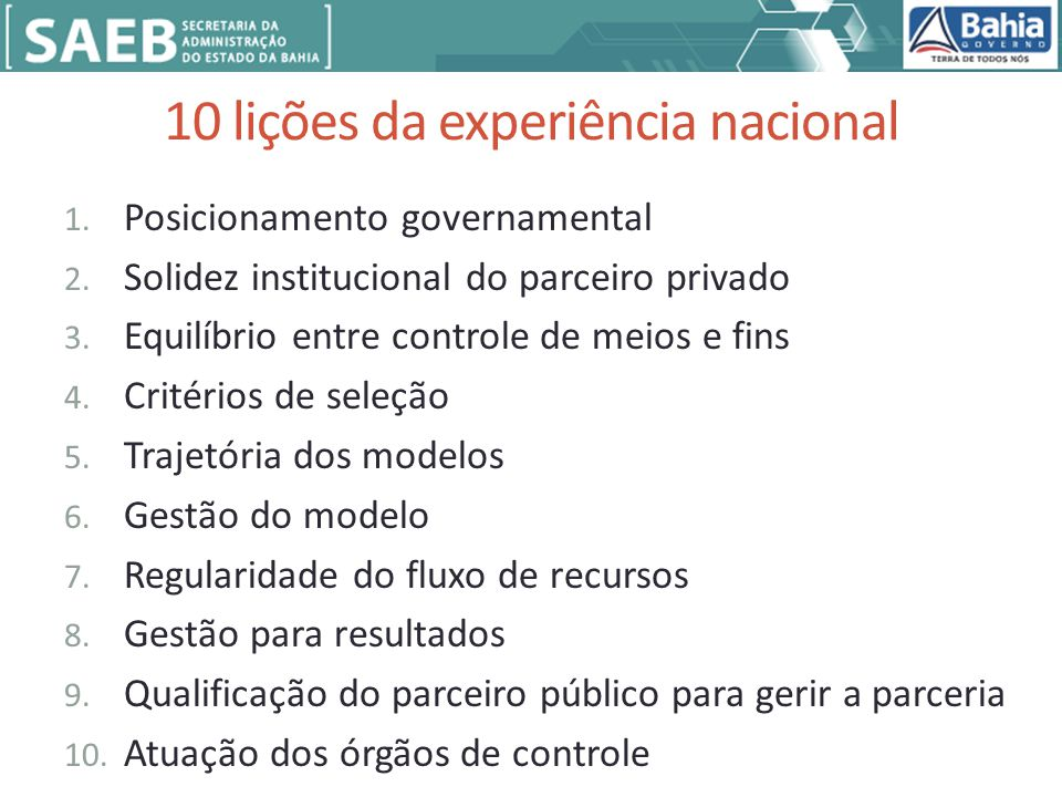 10 lições da experiência nacional