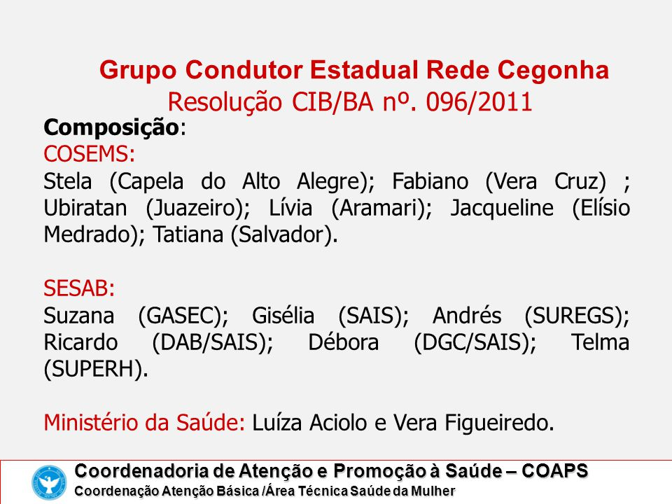 Grupo Condutor Estadual Rede Cegonha Resolução CIB/BA nº. 096/2011