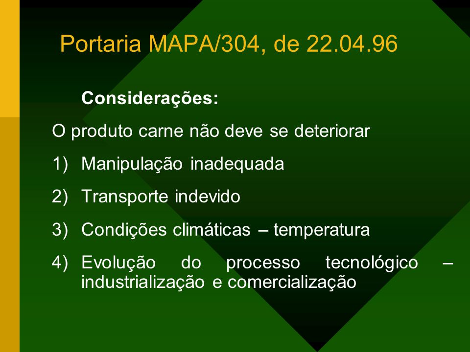 Portaria MAPA/304, de 22.04.96 Considerações: