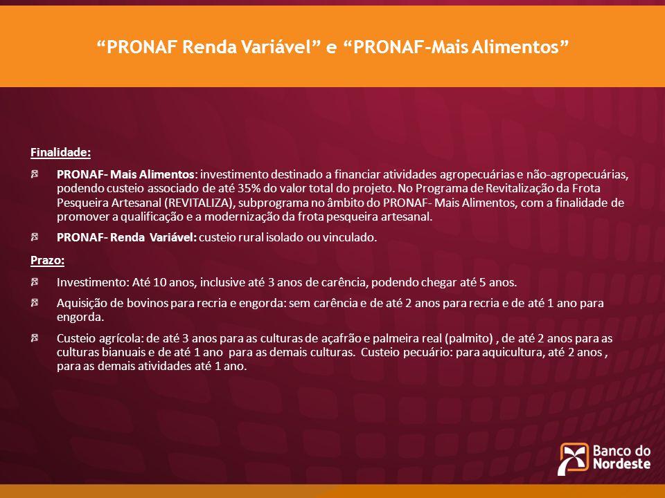 PRONAF Renda Variável e PRONAF-Mais Alimentos