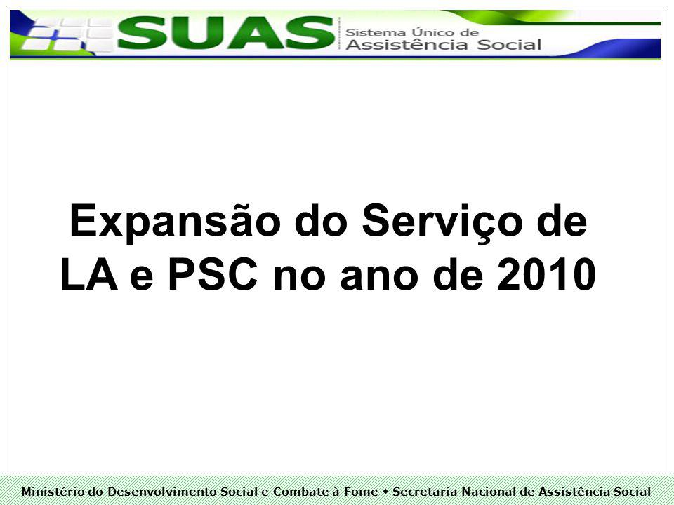 Expansão do Serviço de LA e PSC no ano de 2010