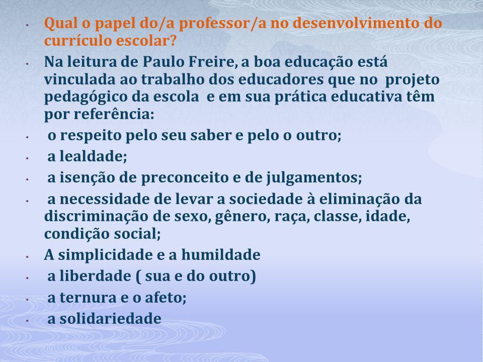 Qual o papel do/a professor/a no desenvolvimento do currículo escolar