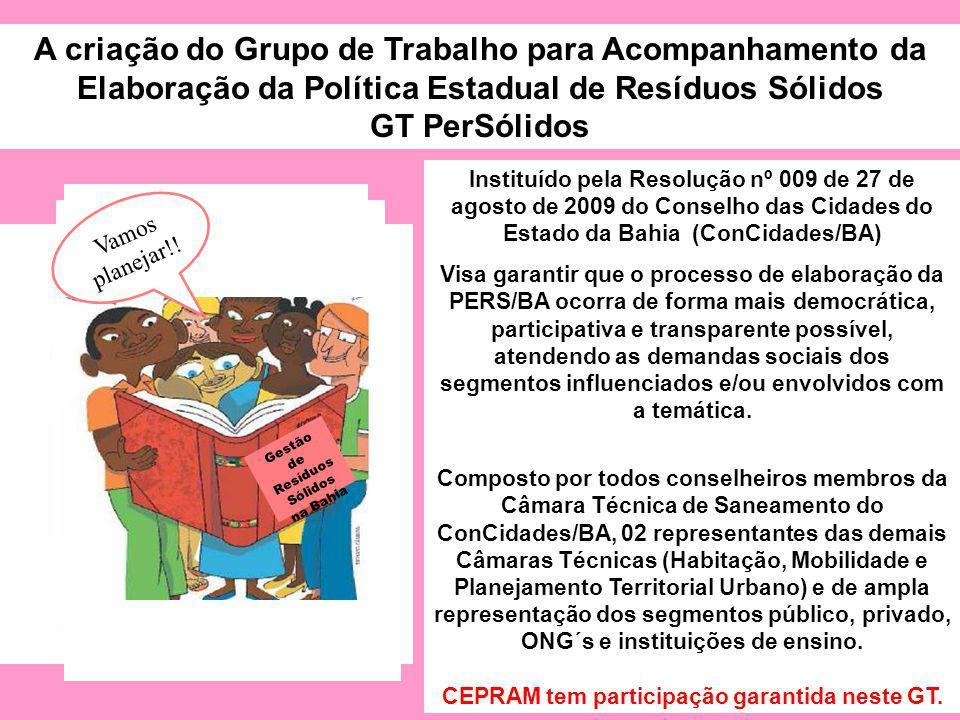 CEPRAM tem participação garantida neste GT. Gestão de Resíduos Sólidos