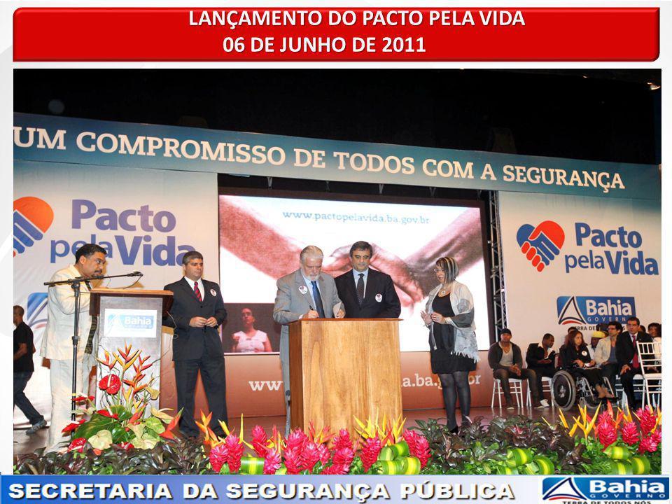 LANÇAMENTO DO PACTO PELA VIDA