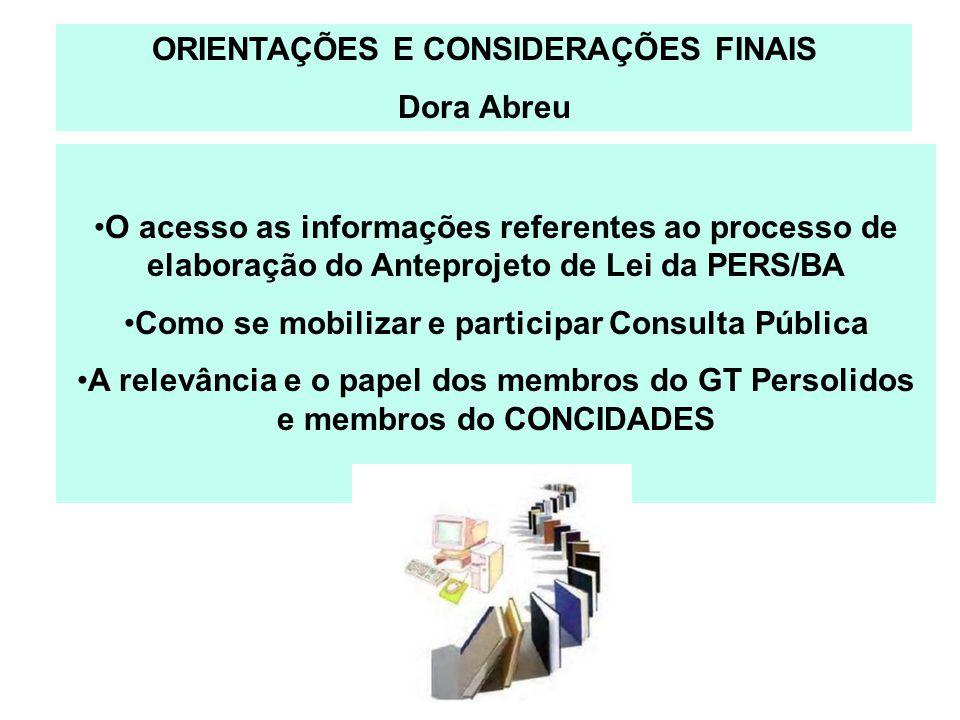 ORIENTAÇÕES E CONSIDERAÇÕES FINAIS Dora Abreu