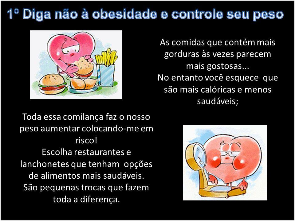 1º Diga não à obesidade e controle seu peso