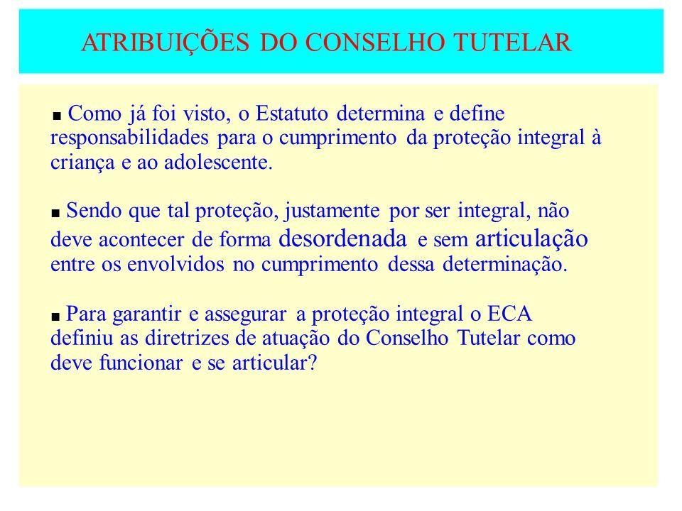 ATRIBUIÇÕES DO CONSELHO TUTELAR