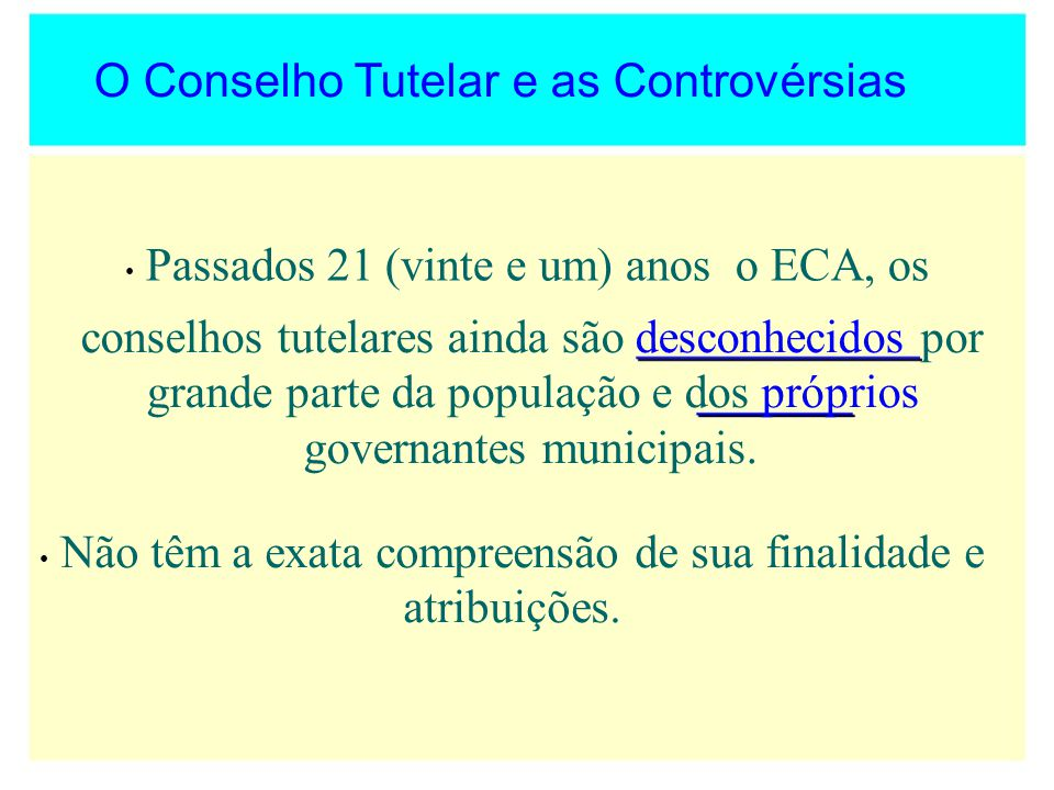 O Conselho Tutelar e as Controvérsias
