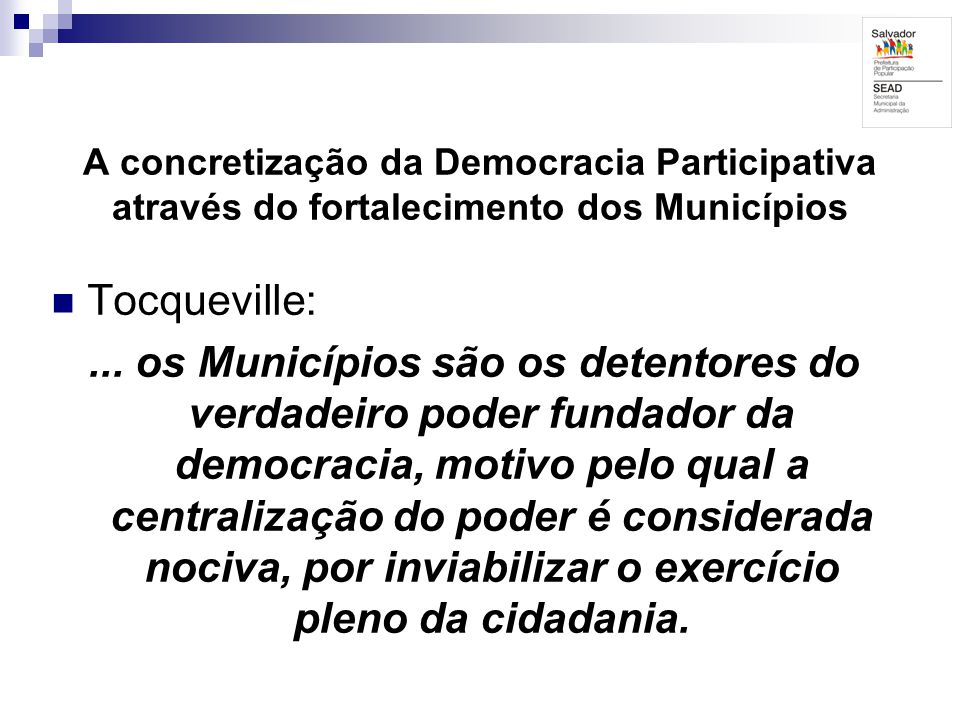 A concretização da Democracia Participativa através do fortalecimento dos Municípios