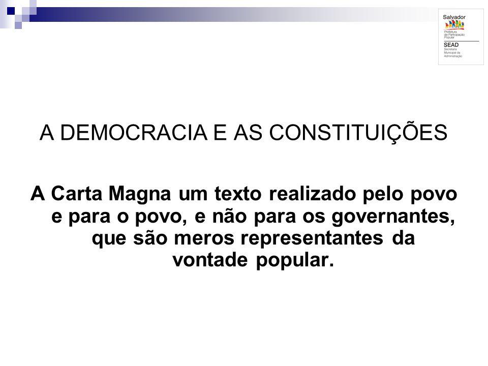 A DEMOCRACIA E AS CONSTITUIÇÕES